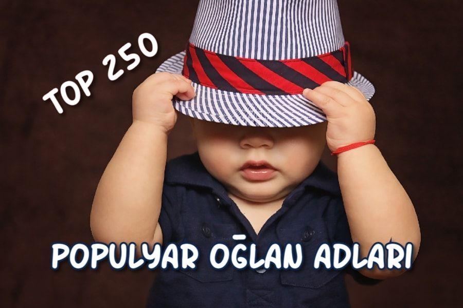 250 ən Cox Qoyulan Oglan Adlari Və Mənalari 2021 Ilk Az