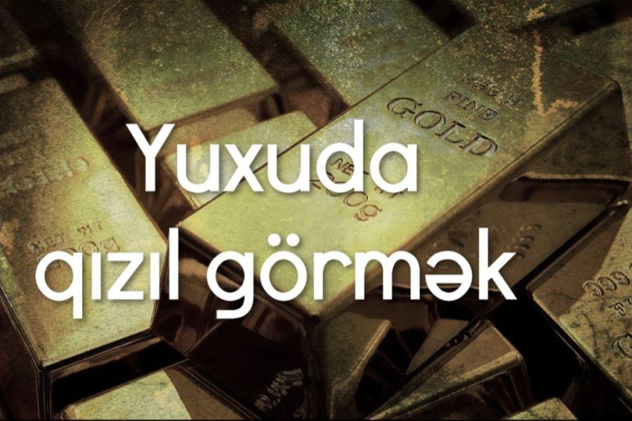 Yuxuda Qizil Gormek