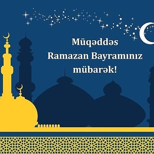 Ramazan Bayraminiz Mubarək Ramazan Bayrami Təbrik Mesajlari Və Yazili Səkillər Ilk Az